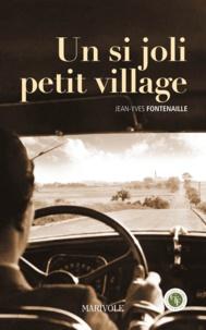 Jean-Yves Fontenaille - Un si joli petit village.