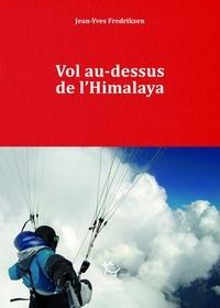 Jean-Yves Fredriksen - Vol au-dessus de l'Himalaya.