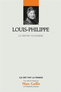 Ucareoutplacement.be Louis-Philippe - Le dernier roi possible Image