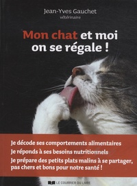 Jean-Yves Gauchet - Mon chat et moi on se régale !.