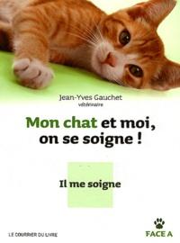 Jean-Yves Gauchet - Mon chat et moi, on se soigne !.