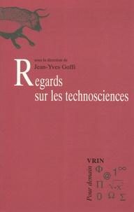 Jean-Yves Goffi - Regards sur les technosciences.