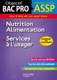 Jean-Yves Gola et Guillaume Luciani - Fiches ASSP Services à l'usager, Nutrition-Alimentation.