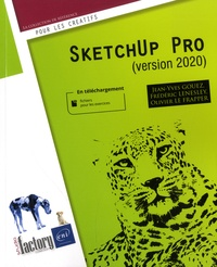 Jean-Yves Gouez et Frédéric Lenesley - SketchUp Pro - (Version 2020).