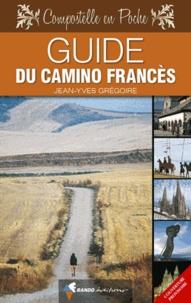 Jean-Yves Grégoire - Guide du Camino Francès.
