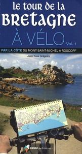Lemememonde.fr Le tour de la Bretagne à vélo - Volume 1 : Par la côte du Mont-Saint-Michel à Roscoff Image