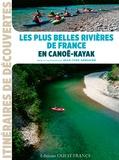 Jean-Yves Grégoire - Les plus belles rivières de France en canoë-kayak.