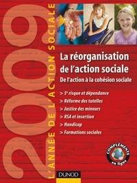 Jean-Yves Guéguen - L'année de l'action sociale 2009 - La réorganisation de l'action sociale : de l'action à la cohésion.