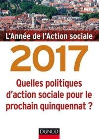 Jean-Yves Guéguen - L'année de l'action sociale - Quelles politiques d'action sociale pour le prochaine quinquennat ?.