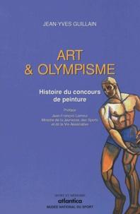 Jean-Yves Guillain - Art & Olympisme - Histoire du concours de peinture.
