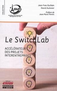 Jean-Yves Guillain et David Autissier - Le Switchlab - Accélérateur des projets interentreprises.