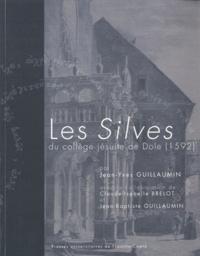 Jean-Yves Guillaumin - Les Silves du collège jésuites de Dole (1592).