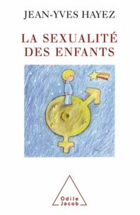 Jean-Yves Hayez - Sexualité des enfants (La).