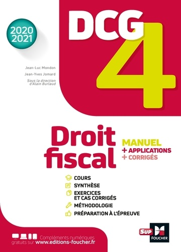 DCG 4 - Droit fiscal - Manuel et applications - Millésime 2020-2021