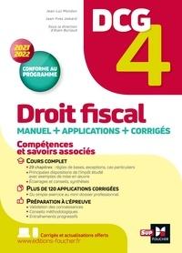 Jean-Yves Jomard et Jean-Luc Mondon - DCG 4 - Droit fiscal - Manuel et applications - Millésime 2021-2022.