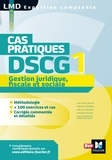 Jean-Yves Jomard et Catherine Maillet - Gestion juridique fiscale et sociale DSCG 1 - Cas pratiques.