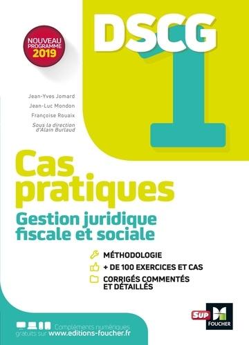 Gestion juridique fiscale et sociale DSCG 1. Cas pratiques + corrigés  Edition 2019
