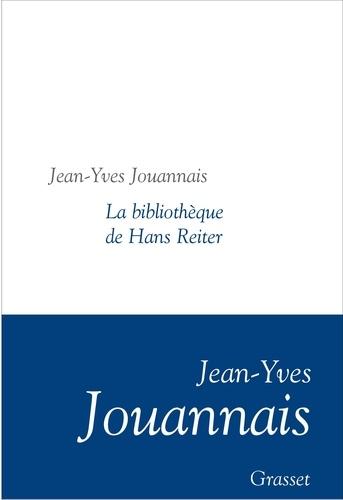 La bibliothèque de Hans Reiter. Collection littéraire dirigée par Martine Saada