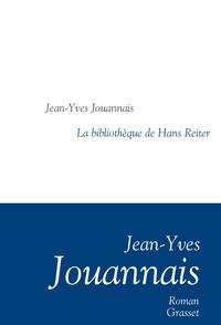 Jean-Yves Jouannais - La bibliothèque de Hans Reiter.