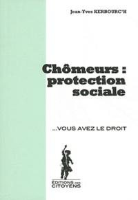 Jean-Yves Kerbrouc'h - Chômeurs : protection sociale.