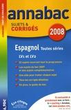 Jean-Yves Kerzulec - Espagnol LVI-LV2 toutes séries - Sujets et corrigés.