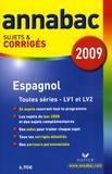 Jean-Yves Kerzulec - Espagnol séries L, ES, S (LV1 et LV2) séries technologiques (LV1 et LV2) - Sujets et corrigés.