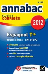 Jean-Yves Kerzulec - Espagnol Tle toutes séries LV1 et LV2 - Sujets et corrigés.