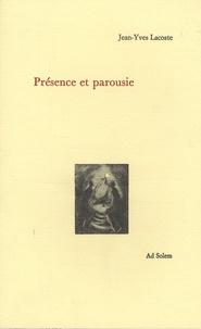 Jean-Yves Lacoste - Présence et parousie.