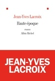 Jean-Yves Lacroix - Haute époque.