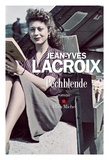 Jean-Yves Lacroix - Pechblende.