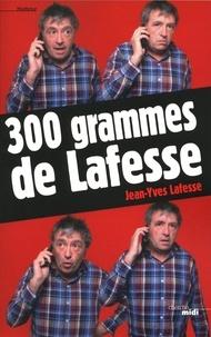 Jean-Yves Lafesse - 300 grammes de Lafesse.