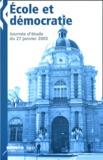 Jean-Yves Langanay et Jean-Louis Nembrini - Ecole et démocratie - Journée d'étude du 27 janvier 2003.