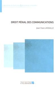 Jean-Yves Lassalle - Droit pénal des communications.