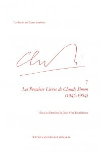 Jean-Yves Laurichesse - Les Premiers Livres de Claude Simon (1945-1954).