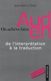 Jean-Yves Le Disez - On achève bien Auden - De l'interprétation à la traduction.
