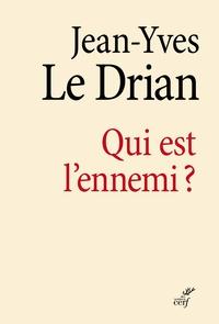 Jean-Yves Le Drian et Jean-Yves Le Drian - Qui est l'ennemi ?.