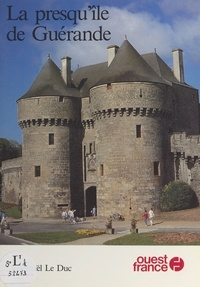 Jean-Yves Le Duc - La Presqu'île de Guérande.