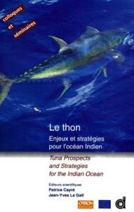 Le thon- Enjeux et stratégies pour l'océan Indien - Jean-Yves Le Gall | Showmesound.org