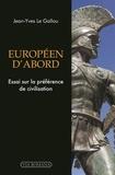Jean-Yves Le Gallou - Européen d'abord - Essai sur la préférence de civilisation.