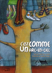 Jean-Yves Le Guen - C'est comme un arc-en-ciel.