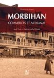 Jean-Yves Le Lan et Michel Briant - Morbihan - Commerces et artisanat.