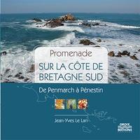 Jean-Yves Le Lan - Promenade sur la côte de Bretagne sud - De Penmarch à Pénestin.