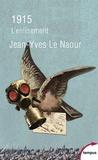 Jean-Yves Le Naour - 1915 - L'enlisement.