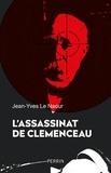 Jean-Yves Le Naour - L'assassinat de Clemenceau.