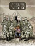 Jean-Yves Le Naour et Christelle Galland - La petite fille qui voulait voir la guerre.