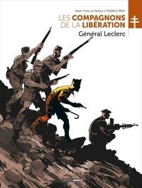 Jean-Yves Le Naour et Frédéric Blier - Les Compagnons de la Libération  : Général Leclerc.