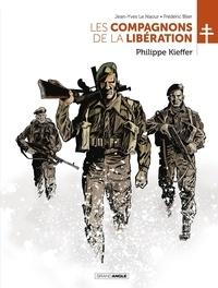 Jean-Yves Le Naour et Frédéric Blier - Les Compagnons de la Libération  : Philippe Kieffer.