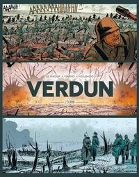Jean-Yves Le Naour et  Marko - Verdun L'écrin : Pack en 3 volumes - Tome 1, Avant l'orage ; Tome 2, L'Agonie du fort de Vaux ; Tome 3, Les Fusillés de Fleury.