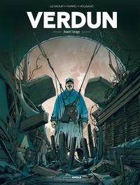Jean-Yves Le Naour et  Marko - Verdun Tome 1 : Avant l'orage.