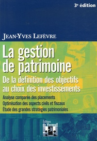 La gestion de patrimoine - De la définition des objectifs au choix des investissements.pdf